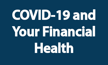 COVID 19 and Your Financial Health Blue