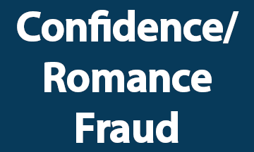 Confidence Romance Fraud