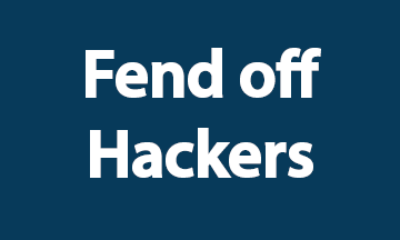Fend Off Hackers