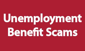 Unemployment Benefit Scams Red
